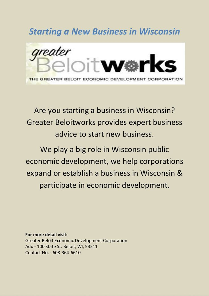 starting-a-new-business-in-wisconsin by Greater Beloit Economic Development Corporation via Slideshare