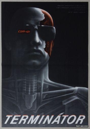 POST-SOC.COM - The Terminator -  Czech Movie Poster  DIRECTOR - James Cameron STARRING - Paul Winfield, Linda Hamilton, Lance Henriksen, Michael Biehn, Arnold Schwarzenegger