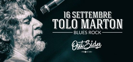 Tolo Marton live all'Outsider Pub