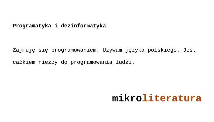 Programatyka i dezinformatyka #informatyka #językpolski