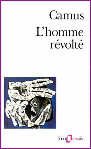 L'homme révolté by Albert Camus
