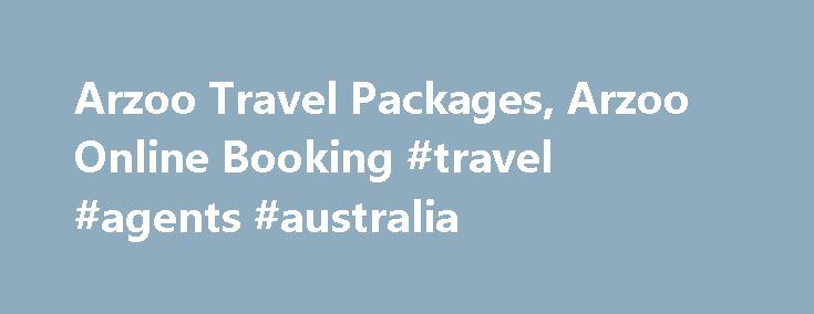 Arzoo Travel Packages, Arzoo Online Booking #travel #agents #australia http://travel.nef2.com/arzoo-travel-packages-arzoo-online-booking-travel-agents-australia/  #arzoo travels # Search Lowest fares on all travel sites with one click ! Arzoo Arzoo.com is a online travel agency portal which provides cheap air tickets, convenient budget hotels and customer satisfying deals on Indian and International holiday tour packages. Arzoo s comprehensive range of travel choices, competitive pricing and…