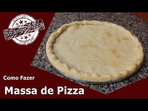 ELEITA Á MELHOR RECEITA DE MASSA PARA PIZZA CASEIRA - cómo hacer la masa para pizza brasileña - YouTube