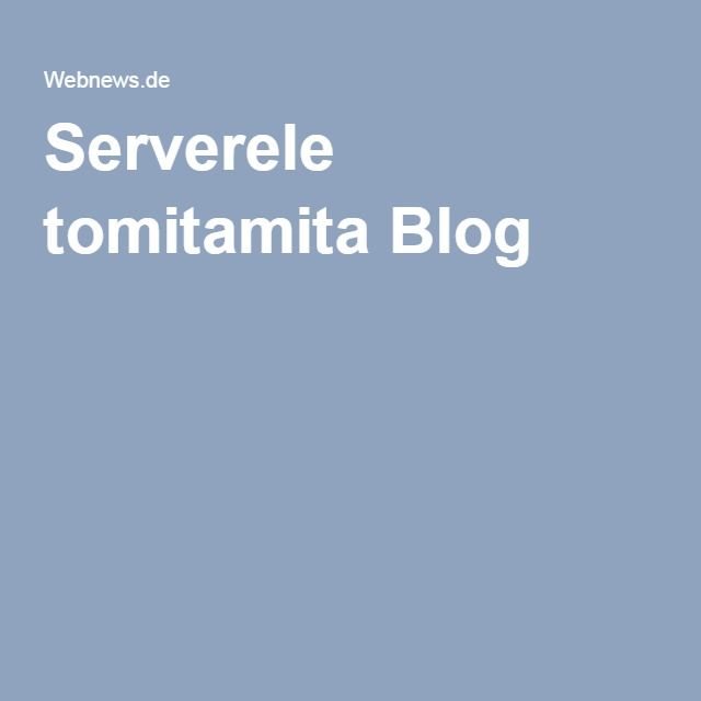 Serverele tomitamita Blog