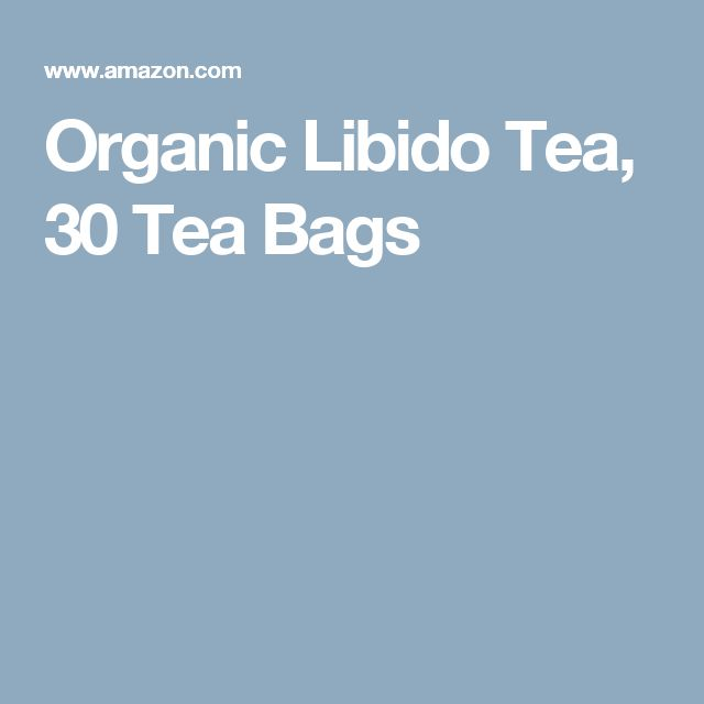 Organic Libido Tea, 30 Tea Bags