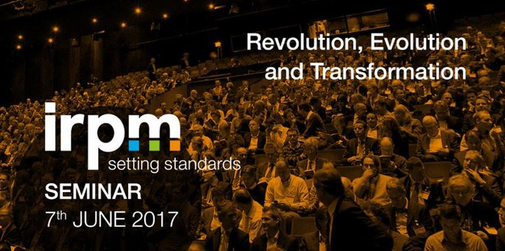 """Revolution, Evolution and Transformation"" IRPM Seminar - Have you booked your place yet? http://buff.ly/2q6mXHg   #IRPMSem17"