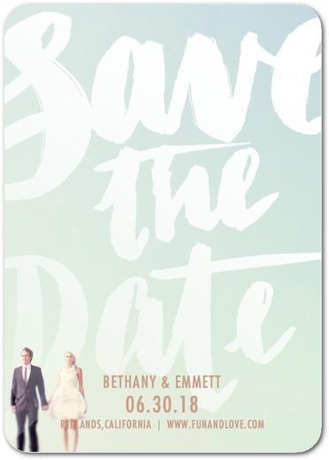 Notify loved ones with a with a cheeky save the date that'll have them celebrating long before the big day.