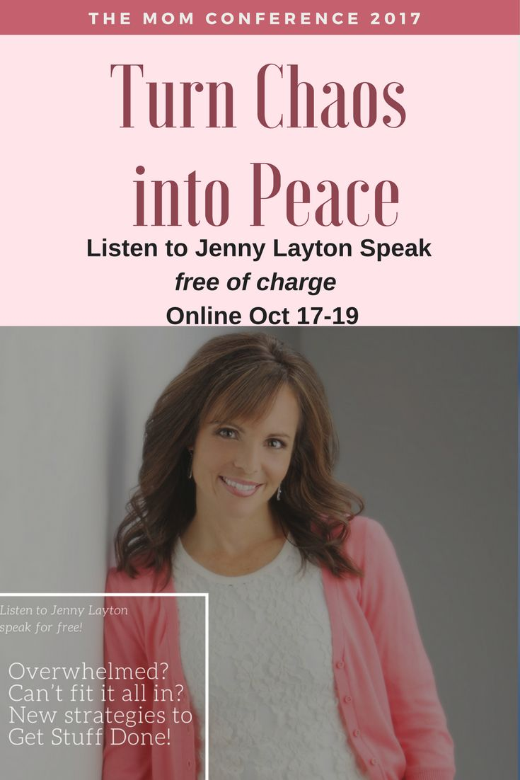 """""""Overwhelmed? Can't fit it all in? New Strategies to Get Stuff Done!"""" - Join me at the Mom Conference and you can hear Jenny Layton's Speech FREE of charge