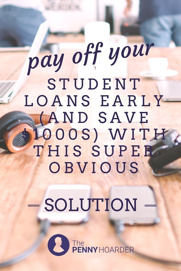 Pros and Cons of Paying Off Your Student Loans Early | The ...
