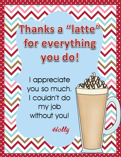 "Free downloadable, edit-able ""Thanks a latte"" printable card!"