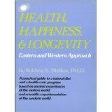 "HEALTH, HAPPINESS & LONGEVITY (""Self-help and Spirituality Series"") (Kindle Edition)By Dr. Sukhraj S. Dhillon"