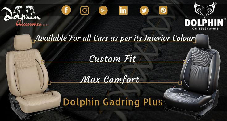 Buy #Dolphin_Seat_Cover for max #comfort, High #Durablity and #Custom fit for all #Car seats at the #best Price. Brand: Dolphin #Seat Covers Model: Gadring Plus (Gad Plus) Available For: #Swift_Dzire, #Creta, #Baleno. #Innova_Crysta, #Brezza, #i20 Elite, #Grand i10, #Honda_City and #Ecosport. Buy Link: https://goo.gl/hca6EP #caraccessories #carseatcover #dolphinaccessories #bb11