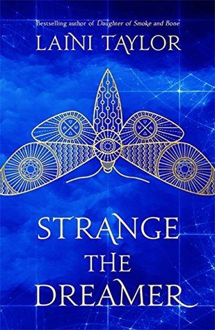 Strange the Dreamer by Laini Taylor  – Book Covers That Make My Toes Tingle