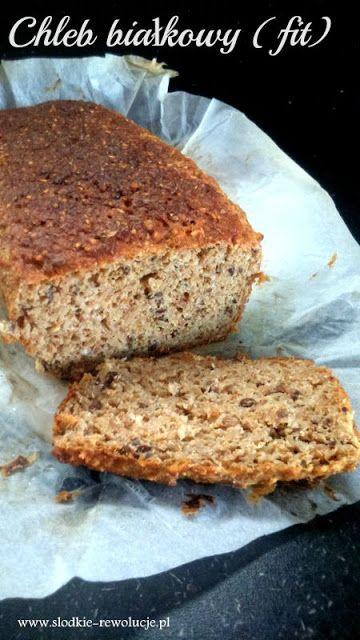 Słodkie Rewolucje: Chleb białkowy (fit)