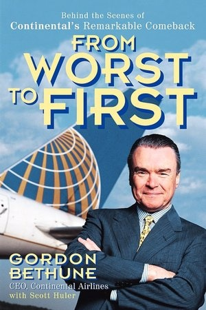 """This is a wonderful story about a brilliant CEO: """"From Worst to First: Behind the Scenes of Continental's Remarkable Comeback"""" by Gordon Bethune."""
