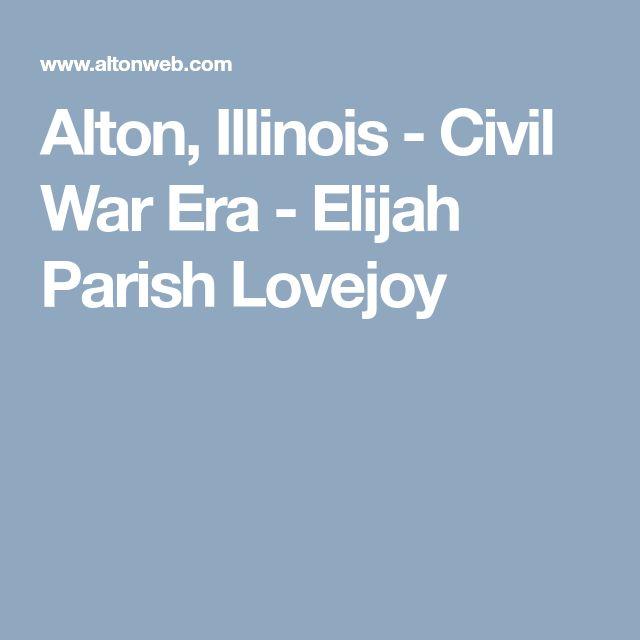 Alton, Illinois - Civil War Era - Elijah Parish Lovejoy