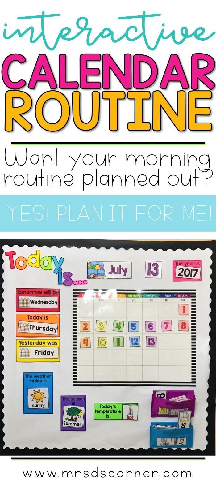 The first hour of your day is planned and ready for your to implement with my Interactive Morning Calendar Routine. Let me plan it for you! You just prep it once and it's ready for the entire school year! Blog post at Mrs. D's Corner.