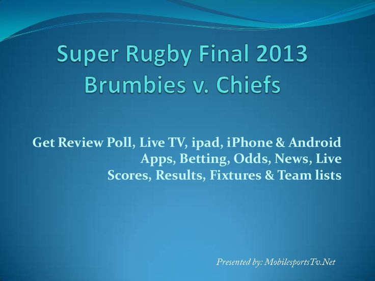super-rugby-final-2013-apps-for-apple-ipad-iphone-and-android by mobilesportstv via Slideshare