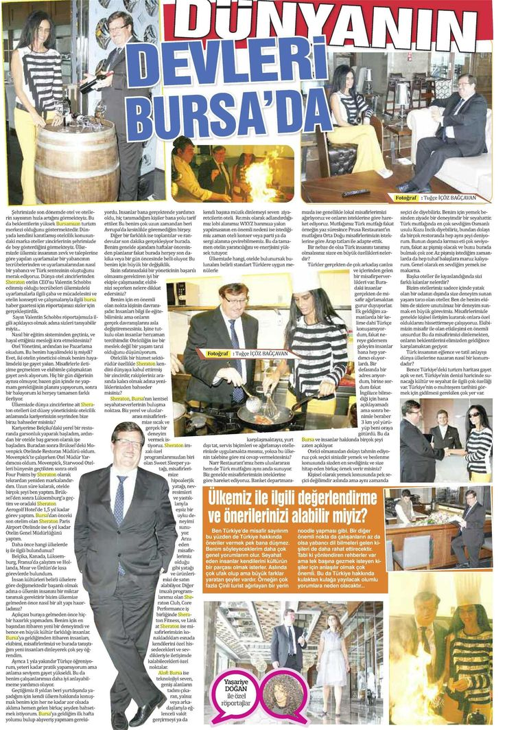 The article where our GM is featuring has been released in Bursa Haber Newspaper!  Genel müdürümüzün Bursa Haber Gazetesi ile roportajı (21.09.2014)  #sheraton #bursa #sheratonbursa #hotel #photoshoot #gm #generalmanager #article #bursahaber #gazete #roportaj #newspaper #genelmudur #interview