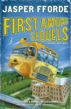 First Among Sequels - Goliath Corporation - Jasper Fforde
