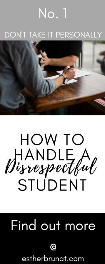 How to handle a disrespectful student