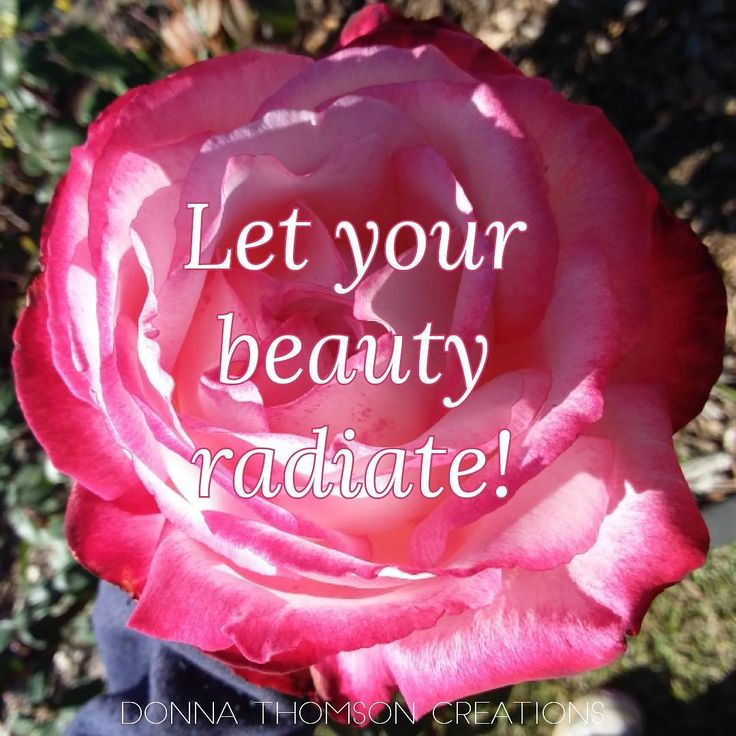 Let your beauty radiate! The world needs your light.