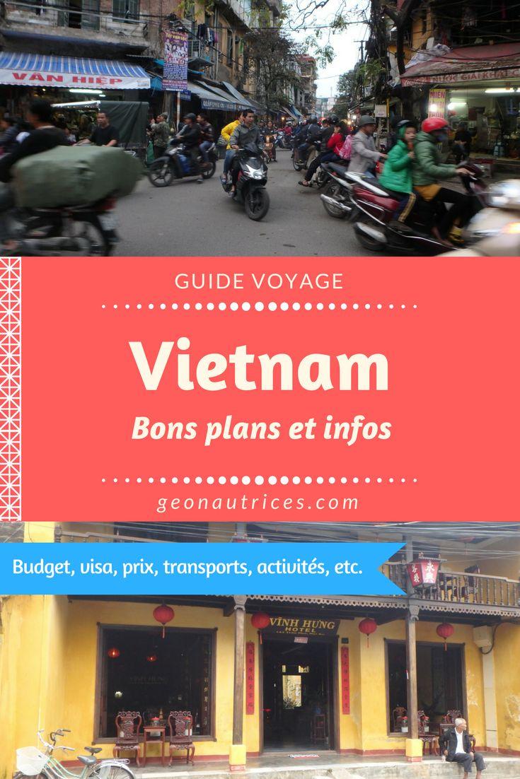 Un voyage au Vietnam à préparer ? On vous donne les informations et bons plans à connaître pour visiter le Vietnam. Quoi visiter, le budget, le visa, les auberges de jeunesses, etc.