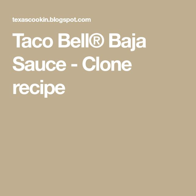Taco Bell® Baja Sauce - Clone recipe
