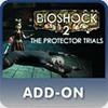 BioShock 2: Protector Trials ps3 cheats