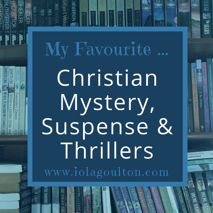 Christian mystery, suspense, and thriller novels