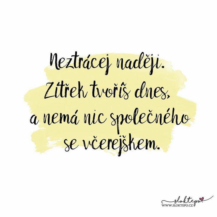Dnešek je začátek zbytku vašeho života...tak si ho užijte ☕ #sloktepo #motivacni #hrnky #miluju #citaty #zivot #laska #kafe #domov #darek #dokonalost #rodina #stesti #czech #czechgirl #czechboy #praha