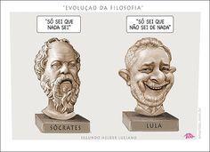 """Evolução da Filosofia... Sócrates x Lula. """"Só sei que nada sei"""" para """"Só sei que não sei de nada""""."""