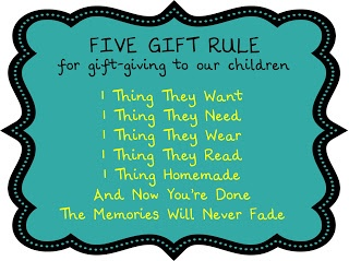 Five gift rule for gift-giving to our children . Yes!