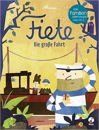 Fiete - Die große Fahrt: Amazon.de: Ahoiii Entertainment UG: Bücher