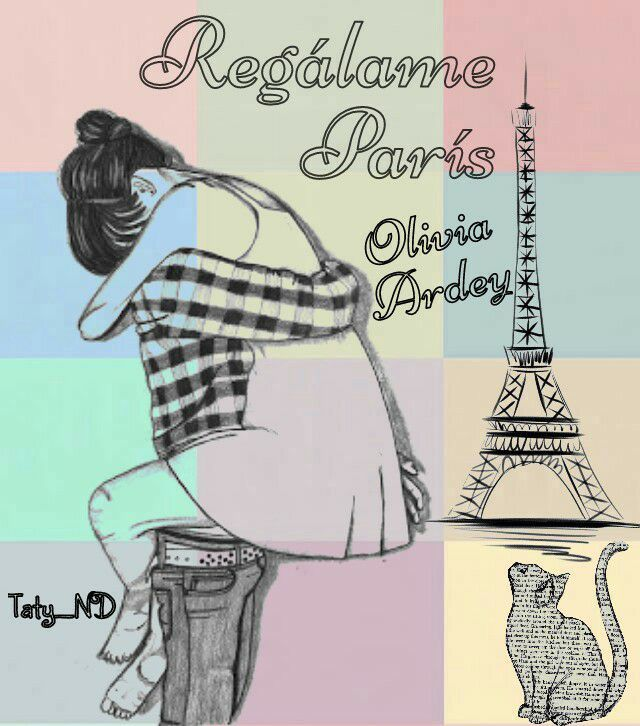 REGÁLAME PARÍS, novela romántica actual (romance novel spanish edition)