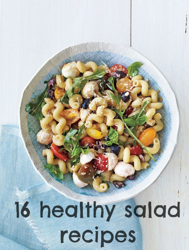 16 healthy and satisfying salad recipes your whole family will love (like this Caprese Pasta Salad!)