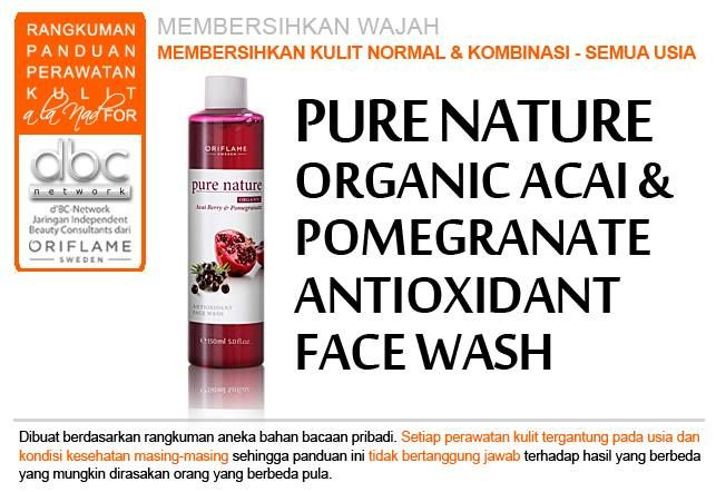Pure Nature Organic Acai & Pomegranate Antioxidant Face Wash |  #pembersih #wajah #kulitnormal #kombinasi #semuausia #tipsdBCN #Oriflame