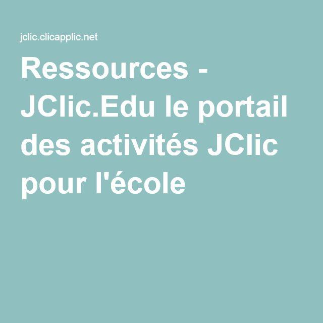 Ressources - JClic.Edu le portail des activités JClic pour l'école