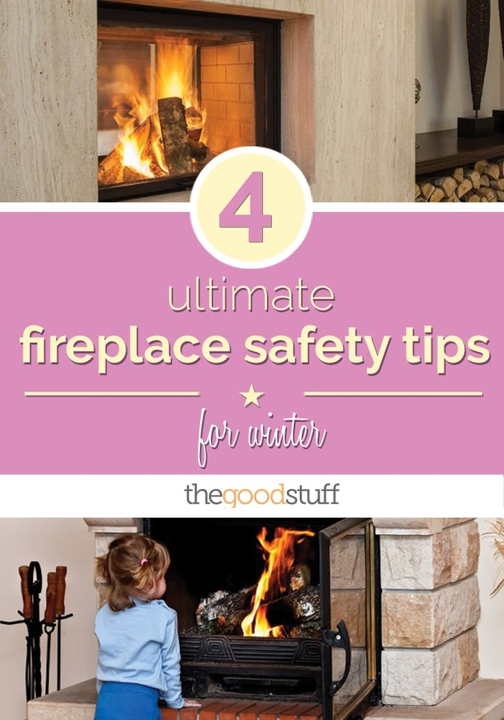 4 Ultimate Fireplace Safety Tips for Winter | Safety