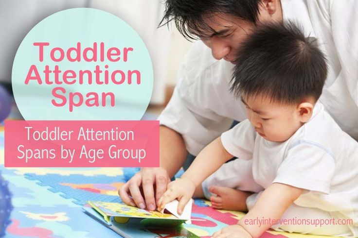 Toddler Attention Span - How Long is Normal? Toddler Attention Spans by Age Group   Early Intervention Support