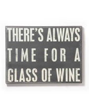 There's always time for a glass of wine, especially if a good friend and some good gossip is involved.