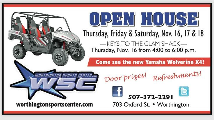 Worthington Sports Center Fall Open House! 507-372-2291 Come in for some great deals! Get The Awesome Yamaha EF2000i Generator starting at $799, The Quick and Nimble R-3 Only $3,995. And New Yamaha Wolverine for under 10k, Snow Blade Deals and More! and Don't forget to come in Thursday Nov 16th 2017 from 4-6 to sign up for the Keys to the Clam key give away!