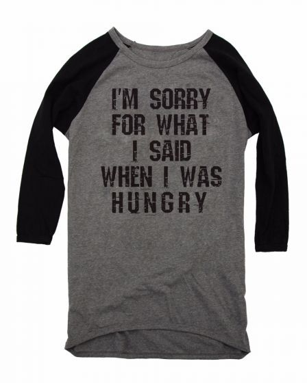Im sorry for what i said when i was hungry Baseball Shirts Long Sleeve Black/Grey - True Love Tees !