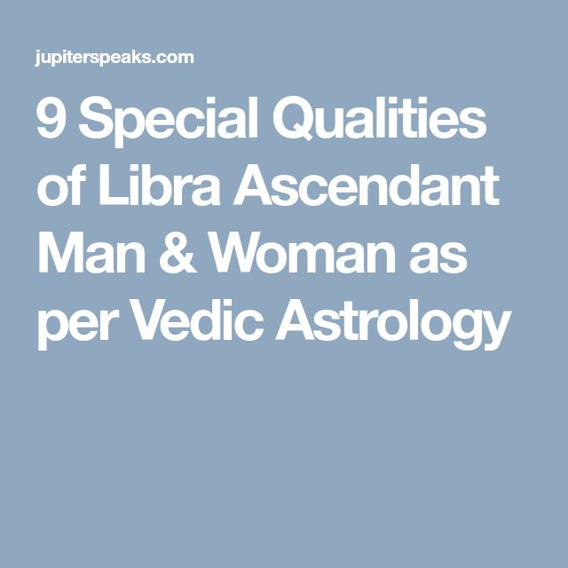 10 Trails Libra Ascendant Vedic Astrology | Tula Lagna | Libra