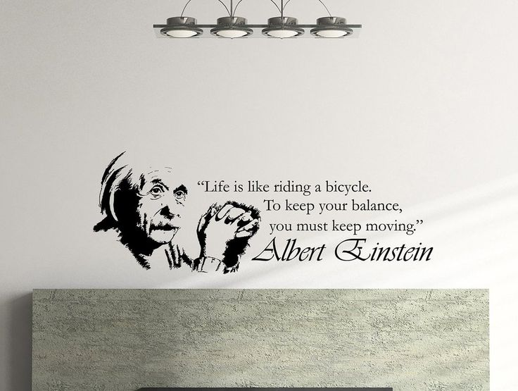 """""""Life is like riding a bicycle. To keep your balance, you must keep moving"""" - Albert Einstein -Decal size: 45x16Inches -Decal:Oracal 631 US High Quality Vin"""