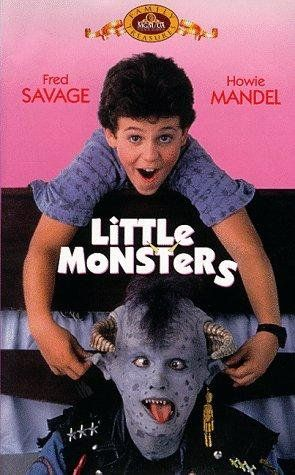 Little Monsters - I saw this movie growing up and it was funny at times and then a bit freaky at others...kind of like Gremlins or Gremlins 2: The New Batch. In this 1980s movie, a boy named Brian (Fred Savage) befriends a monster named Maurice (Howie Mandel). Through this monster, he finds out that there is a whole world of monsters and that these monsters come to our world through magic portals under children's beds. Though it is cliche to say, this movie is classic 1980s cinema.