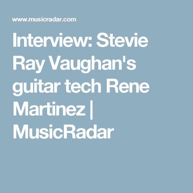 Interview: Stevie Ray Vaughan's guitar tech Rene Martinez | MusicRadar