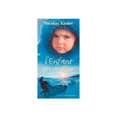 L'Enfant des Neiges | nicolas vanier