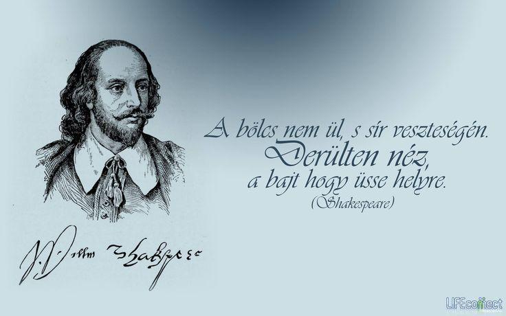 William Shakespeare #idézet | A kép forrása: LIFEconnect