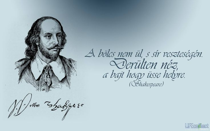 William Shakespeare #idézet | A kép forrása: LIFEconnect